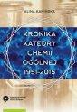 Kronika Katedry Chemii Ogólnej - okładka książki
