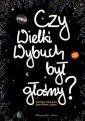 Czy Wielki Wybuch był głośny ? - okładka książki