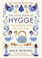 The Little Book of Hygge. The Danish - okładka książki