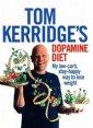 Tom Kerridges. Dopamine Diet. My - okładka książki
