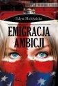 Emigracja ambicji - okładka książki