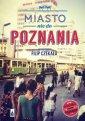 Miasto nie do Poznania - okładka książki