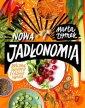 Nowa Jadłonomia. Roślinne przepisy - okładka książki