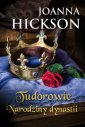 Tudorowie. Narodziny dynastii - okładka książki