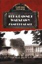 Echa dawnej Warszawy Zamki i Pałace - okładka książki
