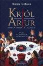 Król Artur. Prawda ukryta w legendzie - okładka książki