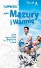 Rowerem przez Mazury i Warmię - okładka książki