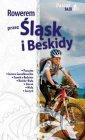 Rowerem przez Śląsk i Beskidy - okładka książki
