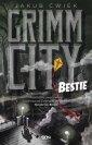 Grimm City Bestie - okładka książki