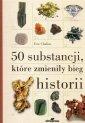 50 substancji, które zmieniły bieg - okładka książki