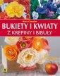 Bukiety i kwiaty z krepiny i bibuły - okładka książki