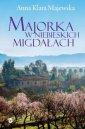 Majorka w niebieskich migdałach - okładka książki
