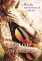Melodia zapomnianych miłości - okładka książki