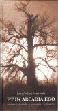 Et in Arcadia Ego. Wiersze i piosenki - okładka książki