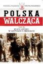 Polska walcząca. Ruch oporu w gettach - okładka książki