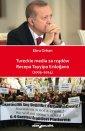 Tureckie media za rządów Recepa - okładka książki