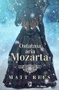 Ostatnia aria Mozarta - okładka książki
