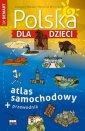 Polska dla dzieci atlas samochodowy - okładka książki