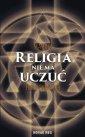 Religia nie ma uczuć - okładka książki