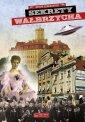 Sekrety Wałbrzycha - okładka książki