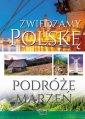 Zwiedzamy Polskę. Podróże marzeń - okładka książki