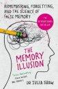 The Memory Illusion. Remembering, - okładka książki