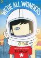 We`re All Wonders - okładka książki