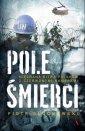 Pole Śmierci. Nieznana bitwa Polaków - okładka książki