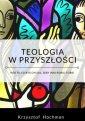 Teologia w przyszłości - okładka książki