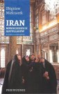 Iran nowoczesnych Ajatollahów - okładka książki