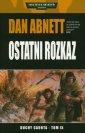 Ostatni rozkaz. Cykl Warhammer - okładka książki