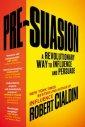 Pre-Suasion. A Revolutionary Way - okładka książki