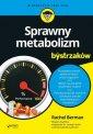 Sprawny metabolizm dla bystrzaków. - okładka książki