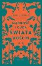 Mądrość i cuda świata roślin - okładka książki