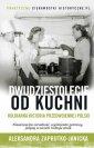Dwudziestolecie od kuchni - okładka książki
