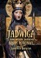 Jadwiga z Andegawenów Jagiełłowa: - okładka książki