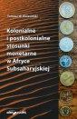 Kolonialne i postkolonialne stosunki - okładka książki