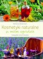 Kosmetyki naturalne w moim ogrodzie - okładka książki