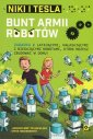 Niki i Tesla. Bunt armii robotów - okładka książki