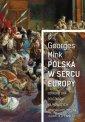 Polska w sercu Europy. Od roku - okładka książki