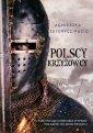 Polscy krzyżowcy - okładka książki