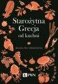 Starożytna Grecja od kuchni - okładka książki