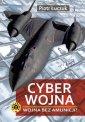 Cyberwojna. Wojna bez amunicji? - okładka książki