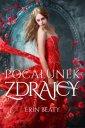 Pocałunek zdrajcy - Erin Beaty - okładka książki