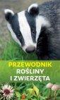 Przewodnik rośliny i zwierzęta - okładka książki