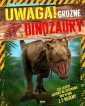 Uwaga! Groźne dinozaury - okładka książki