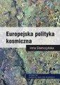 Europejska polityka kosmiczna - okładka książki