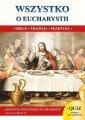 Wszystko o Eucharystii - okładka książki