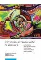 Kategoria integralności w edukacji - okładka książki