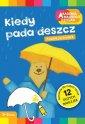 Kiedy pada deszcz. Akademia Mądrego - okładka książki